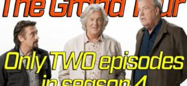The Grand Tour Only TWO episodes in Season 4