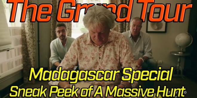 The Grand Tour Madagascar Special: A Sneak Peek